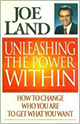 joe land unleashing the power within
